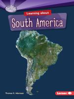 Learning About South America