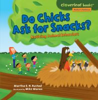 Do Chicks Ask for Snacks?