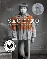 Sachiko : a Nagasaki bomb survivor's story
