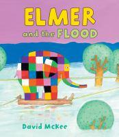 Elmer and the Flood