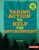 Taking Action to Help the Environment