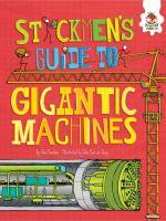 Stickmen's Guide to Gigantic Machines