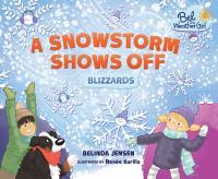 A Snowstorm Shows Off