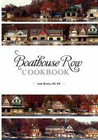 Boathouse Row Cookbook