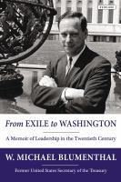 From exile to Washington : a memoir of leadership in the twentieth century