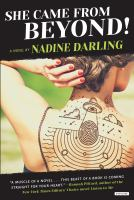 She Came From Beyond! : A Novel