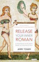Release your Inner Roman