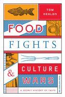 Food Fights & Culture Wars