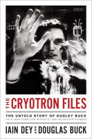 The Cryotron Files