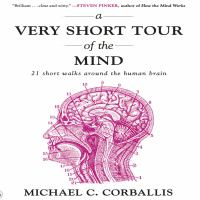 A Very Short Tour of the Mind