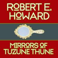 Mirrors of Tuzune Thune