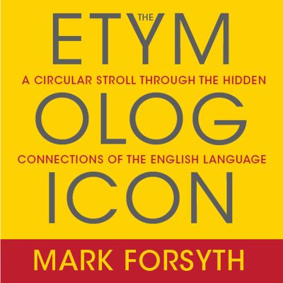 Cover image for The Etymologicon