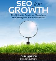 Seo for Growth : The Ultimate Guide for Marketers, Web Designers & Entrepreneurs