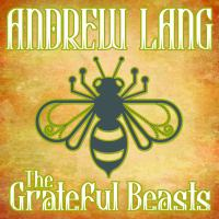 The Grateful Beasts