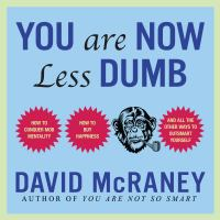 You Are Now Less Dumb