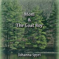 Moni & the Goat Boy