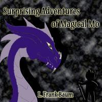 Surprising Adventures of Magical Mo