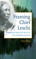 Framing Chief Leschi: Narratives and the Politics of Historical Justice