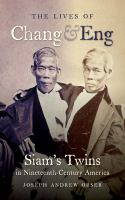 The Lives of Chang & Eng