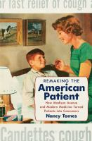 Remaking the American Patient
