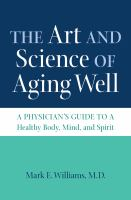The Art and Science of Aging Well