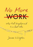 No More Work