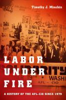 Labor Under Fire