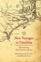 New Voyages to Carolina