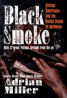 Black smoke : African Americans and the United States of barbecue301 pages : illustrations (some color) ; 27 cm