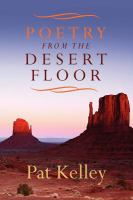 Poetry from the desert floor