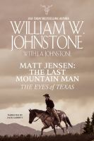 Matt Jensen, the Last Mountain Man