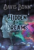 Hidden in dreams [a novel]