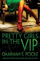 Pretty Girls in the V.I.P