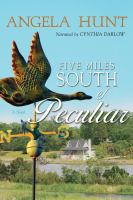 Five Miles South of Peculiar