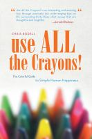 Use All the Crayons!