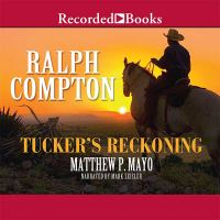Tucker's Reckoning