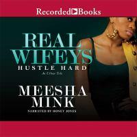 Real Wifeys Hustle Hard