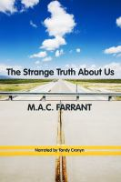 The Strange Truth About Us