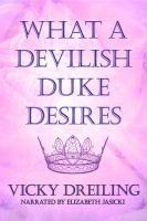 What A Devilish Duke Desires