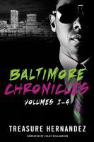 The Baltimore Chronicles Saga