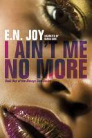 I Ain't Me No More