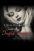 Seducing Ingrid Bergman
