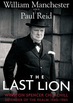 Cover image for The Last Lion, Winston Spencer Churchill