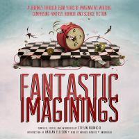 Fantastic Imaginings