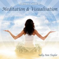 Beginner's Guide to Meditation & Visualization]