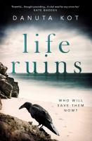 Life Ruins