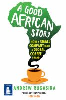 A Good African Story
