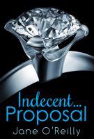 Indecent-- Proposal
