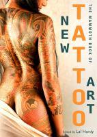 The Mammoth Book of New Tattoo Art