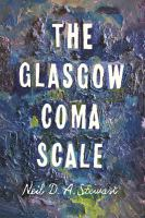 The Glasgow Coma Scale